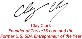 Clay Clark | Founder of Thrive15.com and the Former U.S. SBA Entrepreneur of the Year